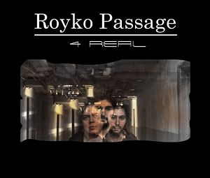 RoykoPassage 4Real cover